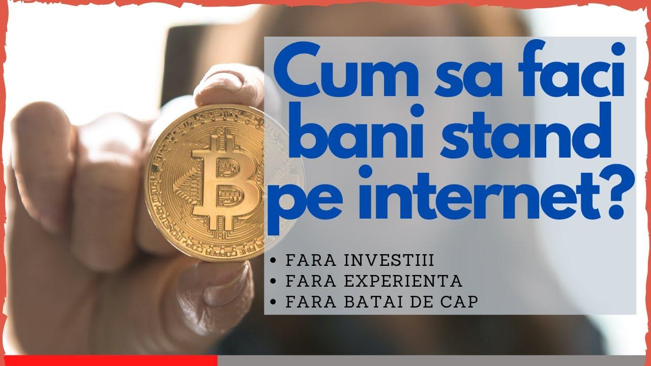 o modalitate ușoară de a câștiga bani pe internet fără investiții