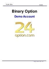 cont demo pe opțiuni binare 24opton cum să setați o linie de tendință