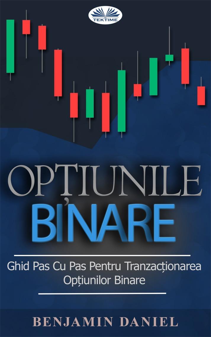 Citiți Opțiunile Binare Online de Benjamin Daniel | Cărți